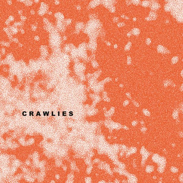 Crawlies EP