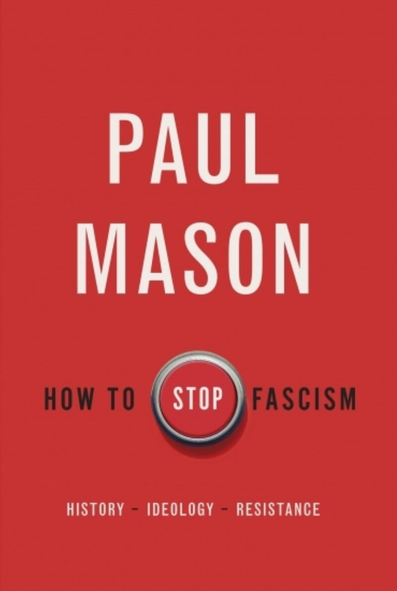 Paul Mason How to Stop Fascism scaled 370x550 acf cropped