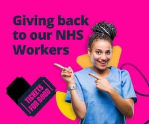 Advert: Tickets for Good. Giving back to NHS